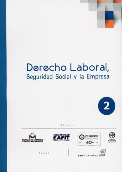 Libro: Derecho Laboral, Seguridad Social y la Empresa. No. 2 | Autor: Varios Autores | Isbn: 9789587311730