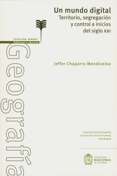 Libro: Un mundo digital   Autor: Jeffer Chaparro Mendivelso   Isbn: 9789587759495