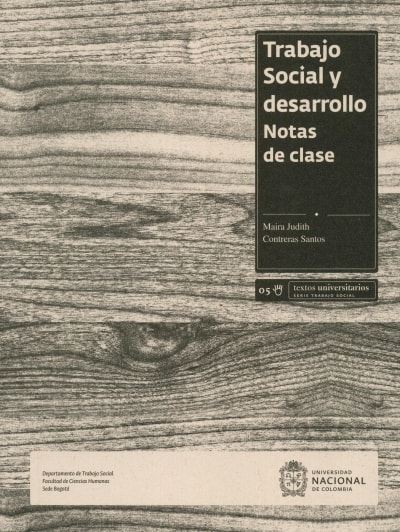 Libro: Trabajo social y desarrollo. Notas de clase   Autor: Maira Judith Contreras Santos   Isbn: 9789587832082