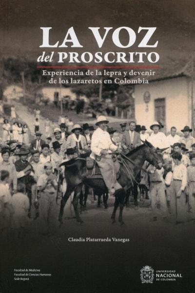Libro: La voz del proscrito | Autor: Claudia Platarrueda Vanegas | Isbn: 9789587838060