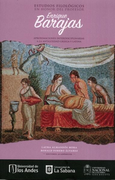 Libro: Estudios filológicos en honor del profesor Enrique Barajas | Autor: Laura Almandós Mora | Isbn: 9789587757705