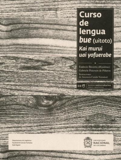 Libro: Curso de lengua bue (uitoto) | Autor: Eudocio Becerra | Isbn: 9789587611908