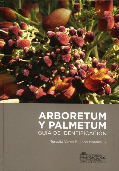 Libro: Arboretum y Palmetum | Autor: León Morales S. | Isbn: 9789587615524