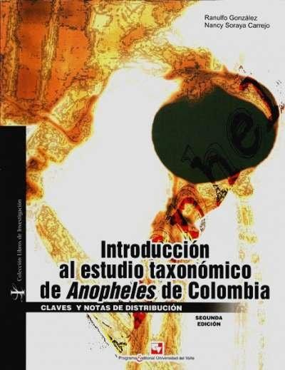 Libro: Introducción al estudio taxonómico de Anopheles de Colombia | Autor: Ranulfo González | Isbn: 9789586707664