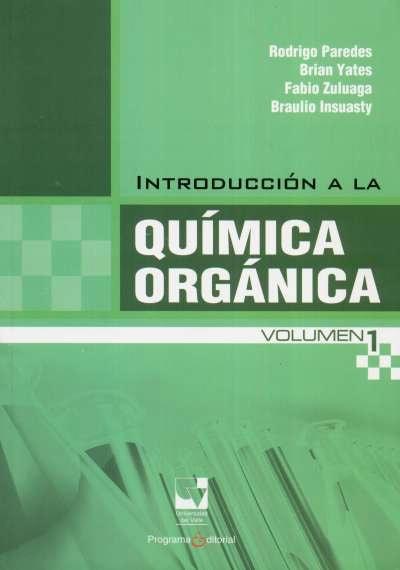 Libro: Introducción a la química orgánica | Autor: Rodrigo Paredes | Isbn: 9789586708913