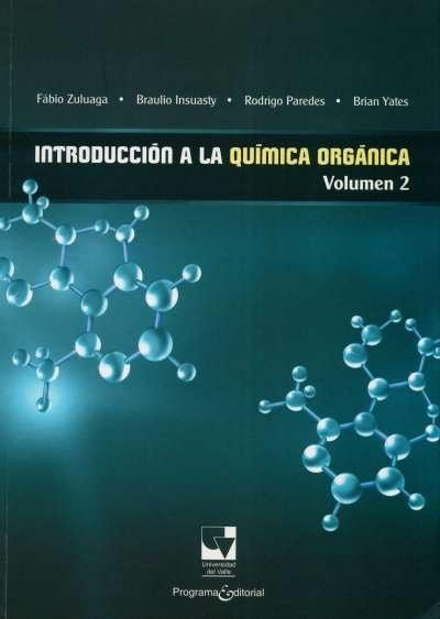 Libro: Introducción a la química orgánica | Autor: Fabio Zuluaga Corrales | Isbn: 9789587650297