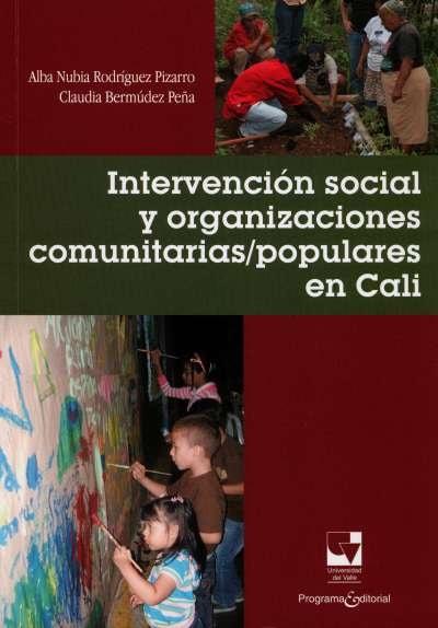 Libro: Intervención social y organizaciones comunitarias/populares en Cali | Autor: Alba Nubia Rodríguez Pizarro | Isbn: 9789587650570
