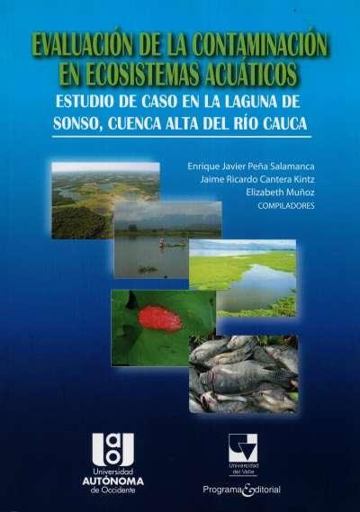 Libro: Evaluación de la contaminación en ecosistemas acuáticos | Autor: Elizabeth Muñoz | Isbn: 9789587650211