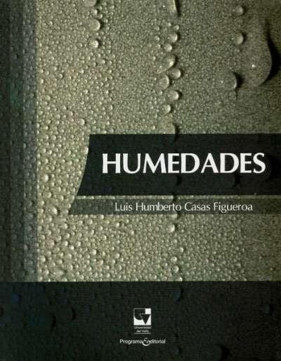 Libro: Humedades | Autor: Luis Humberto Casas Figueroa | Isbn: 9789587650341