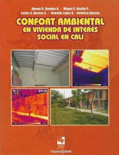 Libro: Confort ambiental en viviendas de interés social en Cali | Autor: Verónica Iglesias García | Isbn: 9789586708876