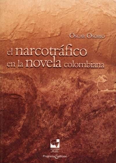 Libro: El narcotráfico en la novela colombiana | Autor: Óscar Osorio | Isbn: 9789587651027