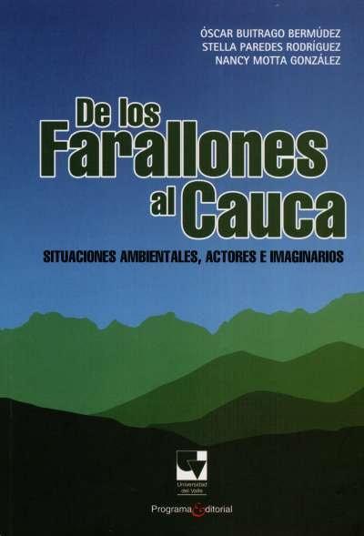 Libro: De los farallones al Cauca | Autor: Nancy Motta Gónzales | Isbn: 9789586708906