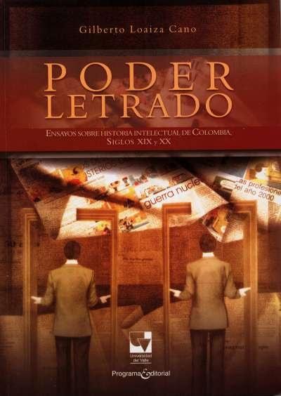 Libro: Poder letrado | Autor: Gilberto Loaiza Cano | Isbn: 9789587651225