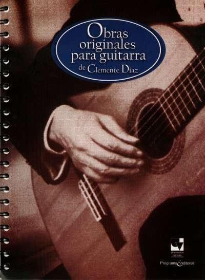Libro: Obras originales para guitarra | Autor: Clemente Diaz | Isbn: 9790801631060