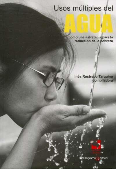 Libro: Usos múltiples del agua | Autor: Inés Restrepo Tarquino | Isbn: 9789586707855