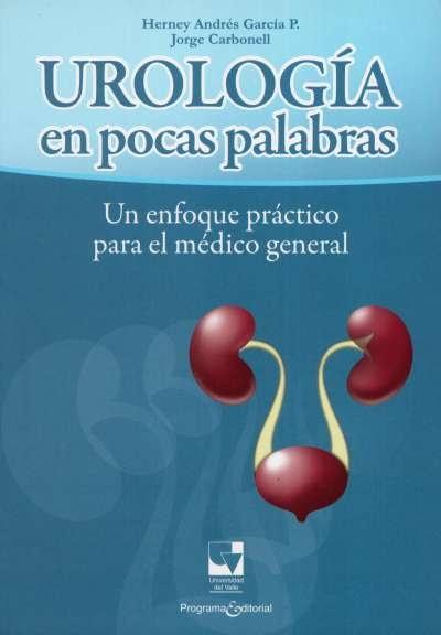 Libro: Urología en pocas palabras   Autor: Herney Andrés García   Isbn: 9789586709422