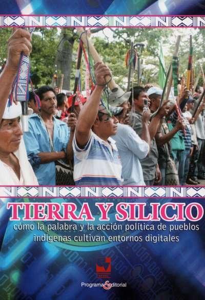 Libro: Tierra y silicio | Autor: Vilma Almendra Quiguanás | Isbn: 9789586708784