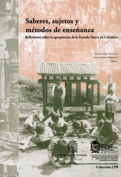 Libro: Saberes, sujetos y métodos de enseñanza | Autor: Rafael Ríos Beltrán | Isbn: 9789587611359