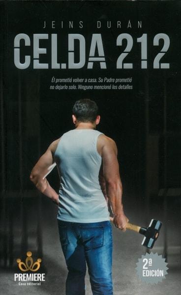 Libro: Celda 212 | Autor: Jeins Durán | Isbn: 9789585673809