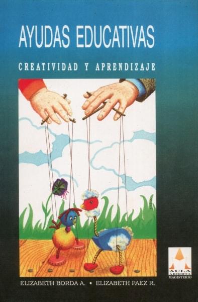 Libro: Ayudas educativas. Creatividad y aprendizaje | Autor: Elizabeth Borda A. | Isbn: 9789582002954