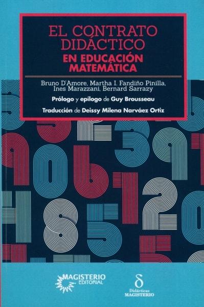 Libro: El contrato didáctico en educación matemática | Autor: Bruno D'amore | Isbn: 9789582012922