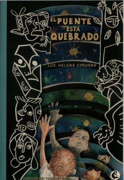 Libro: El puente esta quebrado | Autor: Luz Helena Cordero | Isbn: 9789582011567