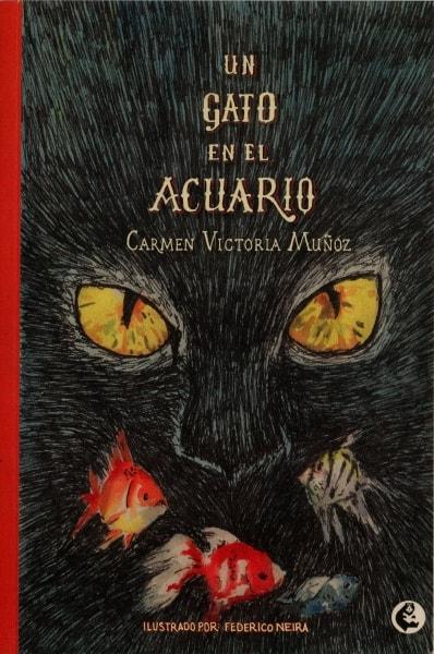 Libro: Un gato en el acuario | Autor: Carmen Victoria Muñoz | Isbn: 9789582011543