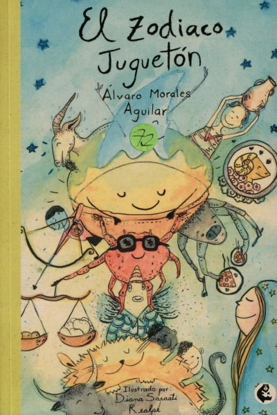 Libro: El zodiaco juguetón | Autor: Álvaro Morales Aguilar | Isbn: 9789582012250