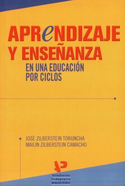 Libro: Aprendizaje y enseñanza en una educación por ciclos | Autor: José Zilberstein Toruncha | Isbn: 9789582009885