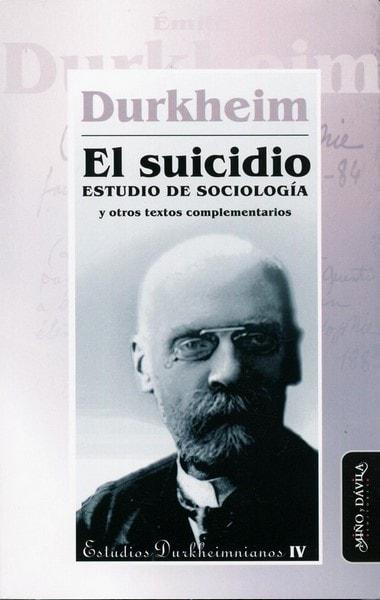 El suicidio. Estudio de sociología y otros textos complementarios - émile Durkheim - 9788415295204