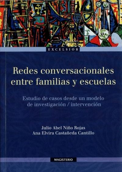 Libro: Redes conversacionales entre familias y escuelas | Autor: Julio Abel Niño Rojas | Isbn: 9789582010119