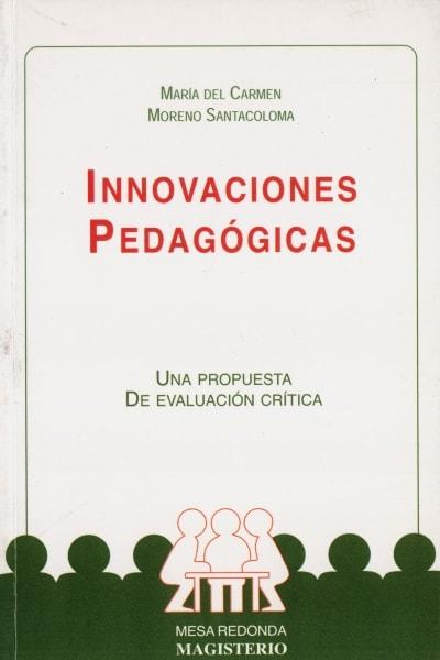 Libro: Innovaciones pedagógicas | Autor: María del Carmen Moreno Santacoloma | Isbn: 9789582002787