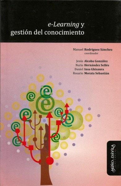 E-learning y gestión del conocimiento - Manuel Rodriguez Sánchez - 9788415295273