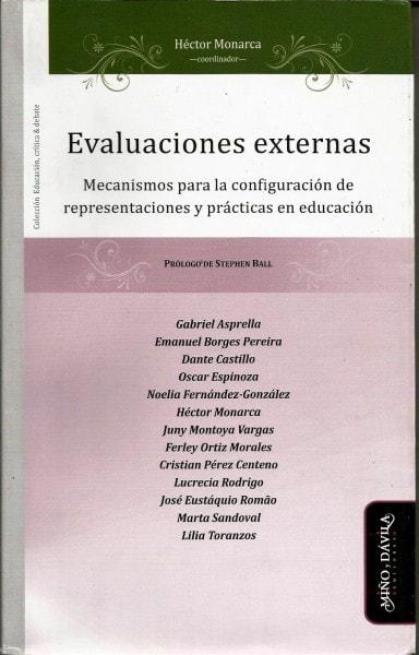Evaluaciones externas. Mecanismos para la configuración de representaciones y prácticas en educación - Gabriel Asprella - 9788415295808