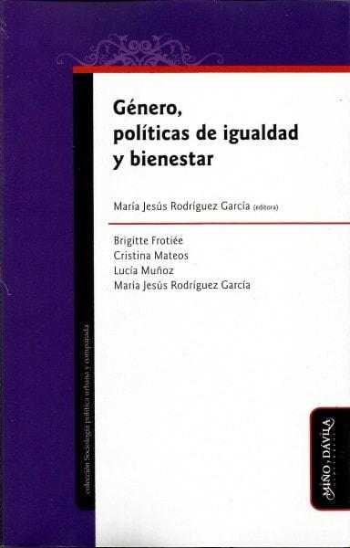 Género, políticas de igualdad y bienestar - María Jesús Rodríguez - 9788415295327