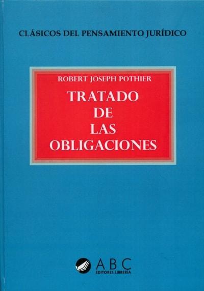 Libro: Tratado de las obligaciones   Autor: Robert Joseph Pothier   Isbn: 9789585857568