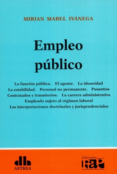 Libro: Empleo público | Autor: Mirian Mabel Ivanega | Isbn: 9789877062786