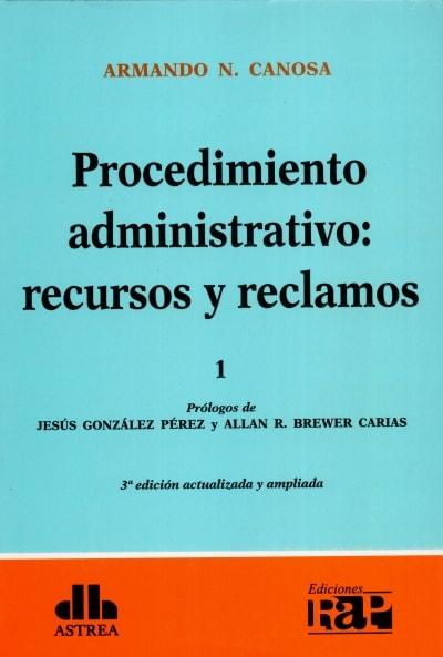 Libro: Procedimiento administrativo Tomo I - II | Autor: Armando N. Canosa | Isbn: 9789877061789