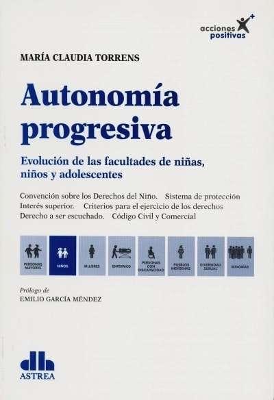 Libro: Autonomía progresiva | Autor: María Claudia Torrens | Isbn: 9789877062779
