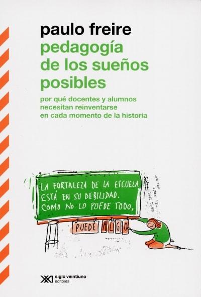 Libro: Pedagogía de los sueños posibles | Autor: Paulo Freire | Isbn: 9789876296045