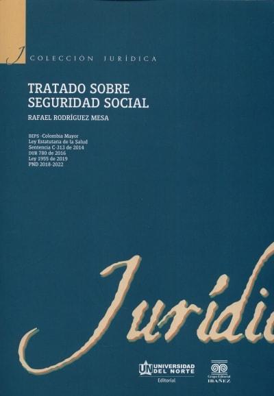 Libro: Tratado sobre seguridad social | Autor: Rafael Rodríguez Mesa | Isbn: 9789587891058