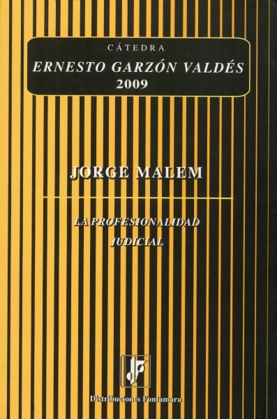 Libro: La profesionalidad judicial | Autor: Jorge Malem | Isbn: 9786077921479
