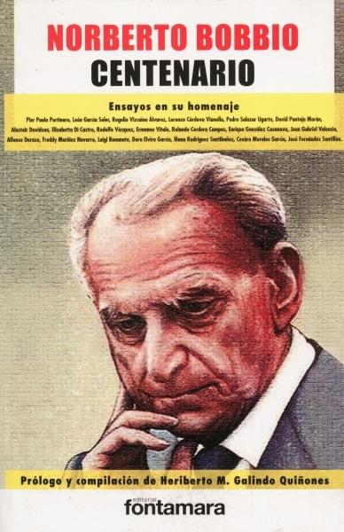 Libro: Norberto Bobbio. Centenario | Autor: José Fernández Santillán | Isbn: 9786077971368