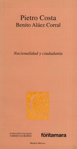 Libro: Nacionalidad y ciudadanía | Autor: Pietro Costa | Isbn: 9786077921608
