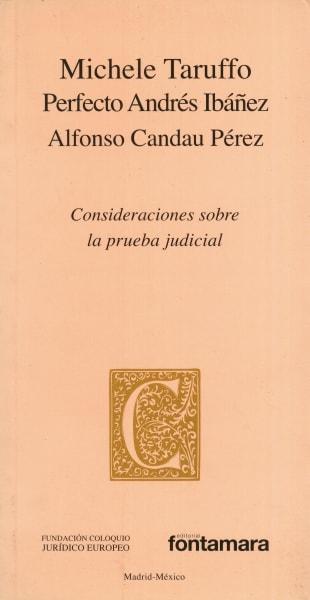 Libro: Consideraciones sobre la prueba judicial | Autor: Michele Taruffo | Isbn: 9786077921967