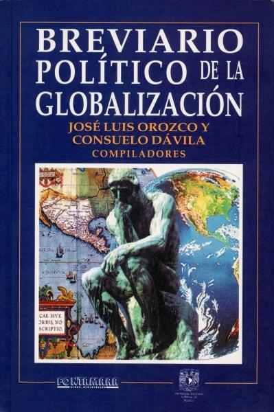 Libro: Breviario político de la globalización | Autor: Consuelo Dávila | Isbn: 9683663206