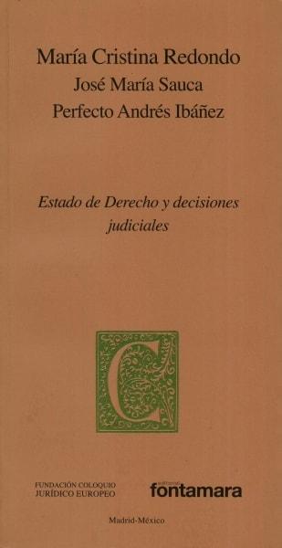 Libro: Estado de Derecho y decisiones judiciales | Autor: María Cristina Redondo | Isbn: 97860779719408