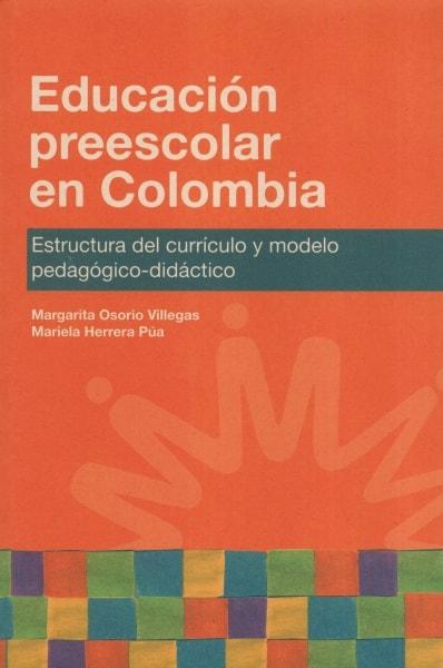 Libro: Educación preescolar en Colombia | Autor: Margarita Osorio Villegas | Isbn: 9789587414042