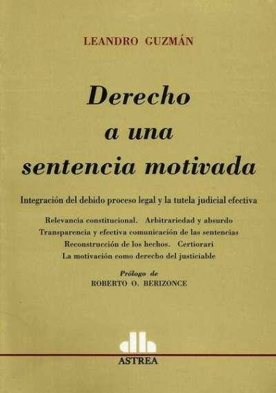 Derecho a una sentencia motivada - Leandro Guzmán - 9789877060119