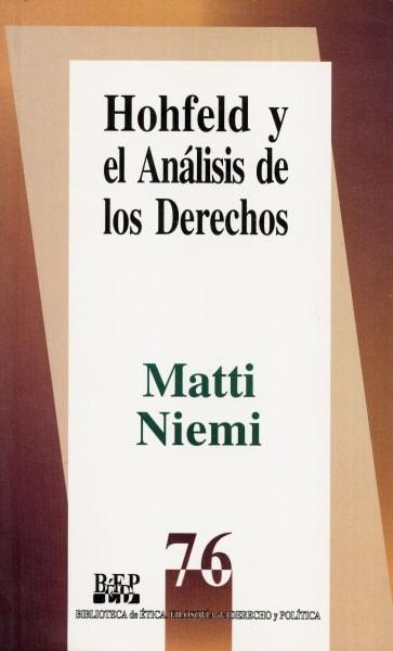 Libro: Hohfeld y el análisis de los derechos | Autor: Matti Niemi | Isbn: 9684763786
